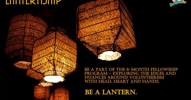 Lanternship Program – To Create And Nurture Servant Leaders. Registrations Open!